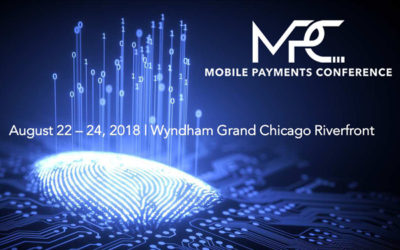 August 22-24, 2018 – Mobile Payments Conference