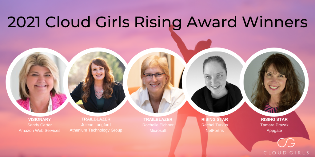 Cloud Girls Rising Awards Honor 5 Female Tech Leaders & Cloud Evangelists